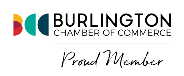 Proud Member of the Burlington Chamber of Commerce